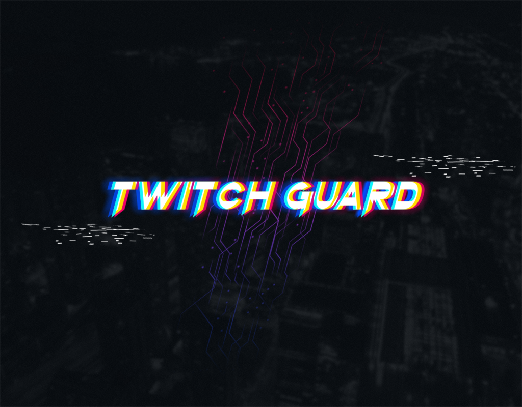 Twitch Guard Bypass – 2020-02-04