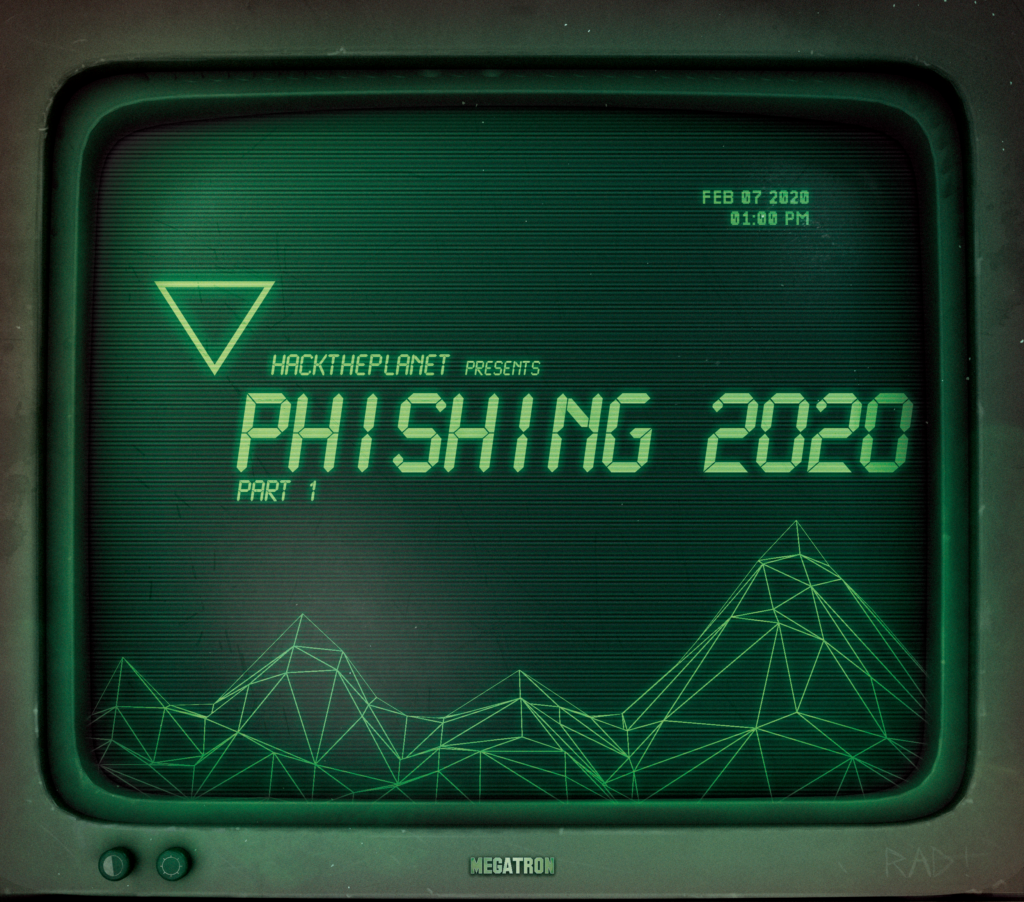 Phishing 2020 – Part 1 – 2020-01-30